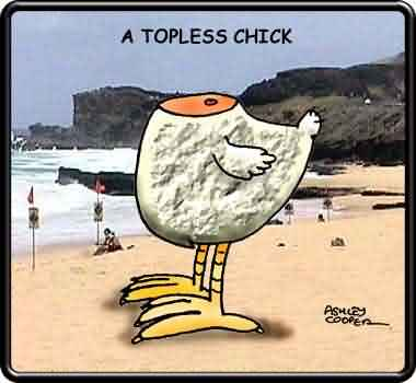 A Topless Chick!